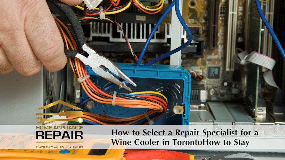 Finding a Repair Specialist for Your Wine Cooler in Toronto winecoolerrepairtoronto